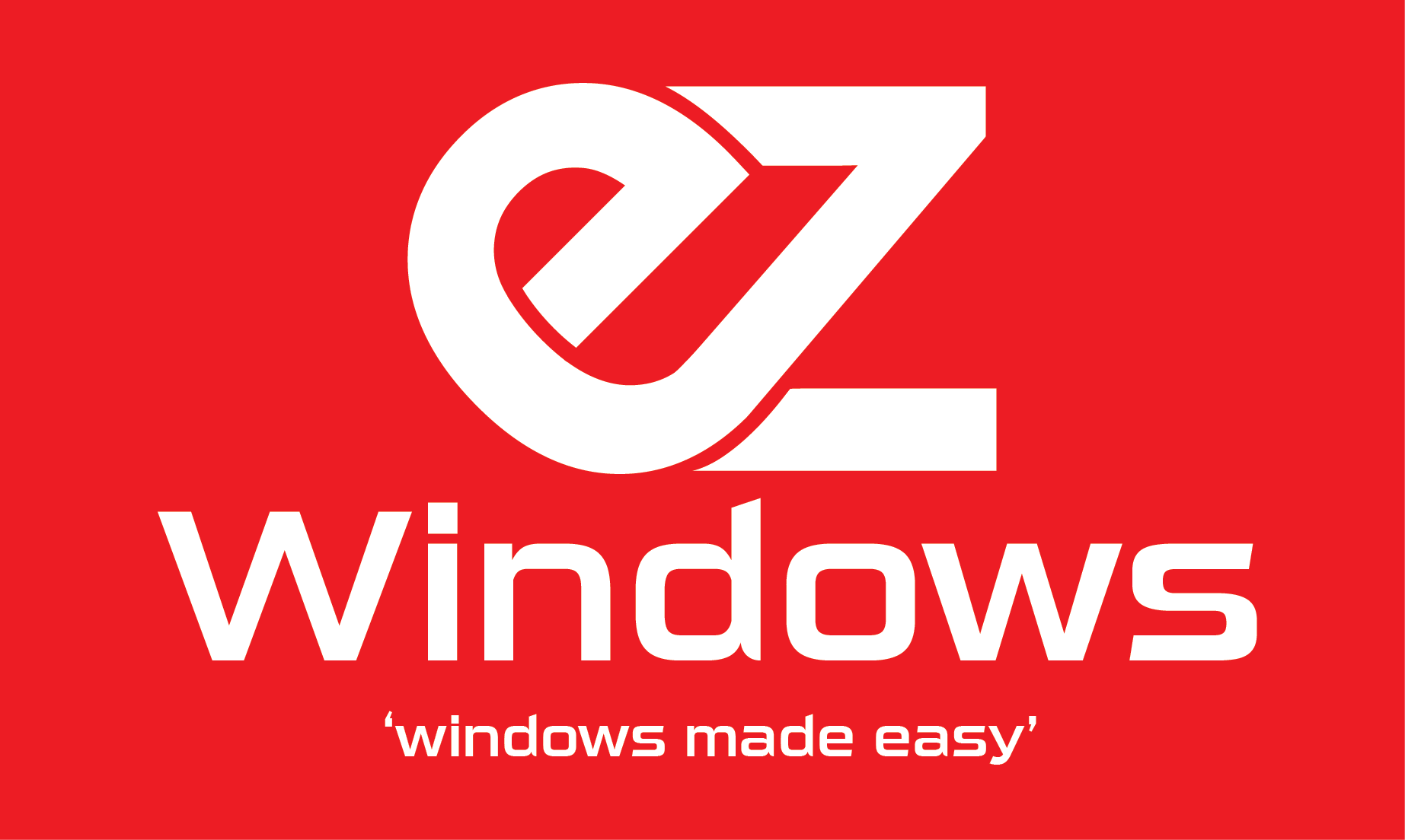 EZ windows made easy